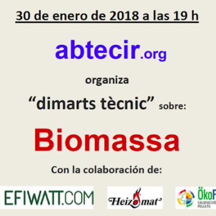 Dimarts tècnic Abtecir: BIOMASSA
